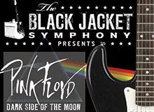 Black Jacket Symphony presents Pink Floyd